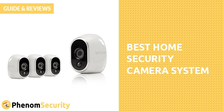 Best Home Security Camera System - Guide & Reviews